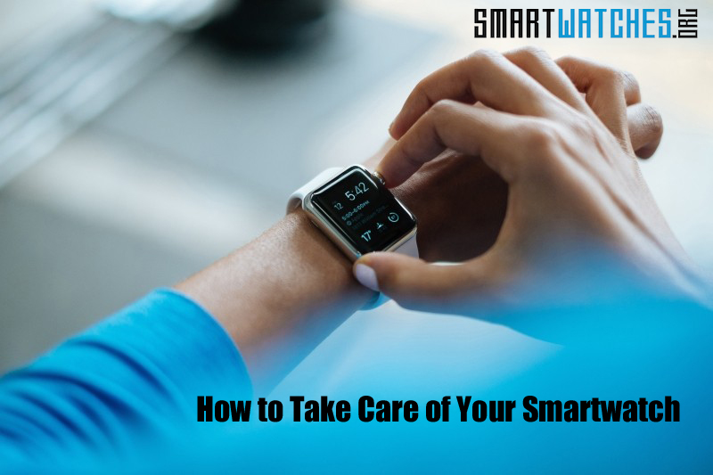 Take Care of Your Smartwatch featured