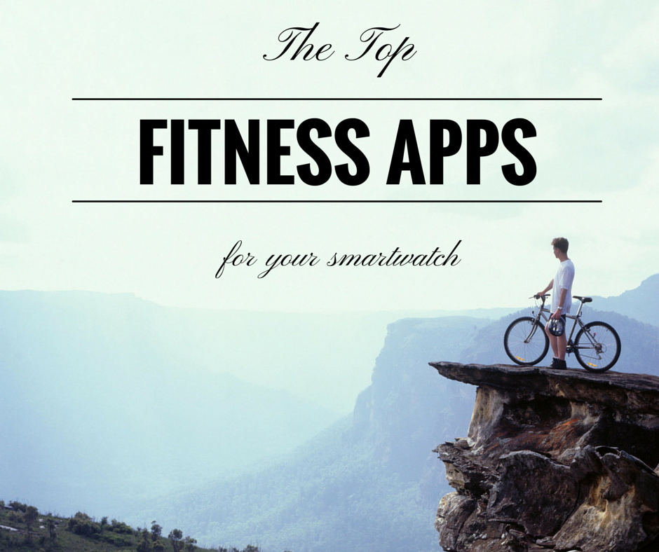 top fitness apps for your smartwatch