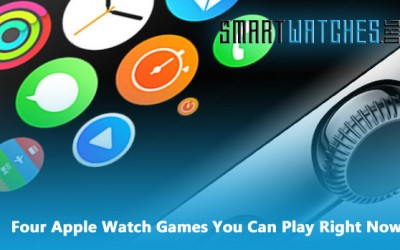 Want Apple Watch Games? Here, Are the Five Best