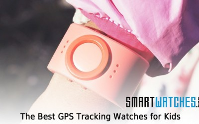 The Best GPS Tracking Watches for Kids: Updated for 2020