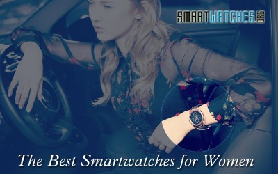 2017: The Best Smartwatches for Women