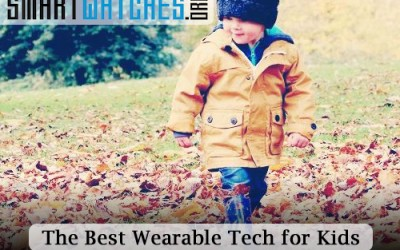 The Best Toys and Wearable Tech for Kids