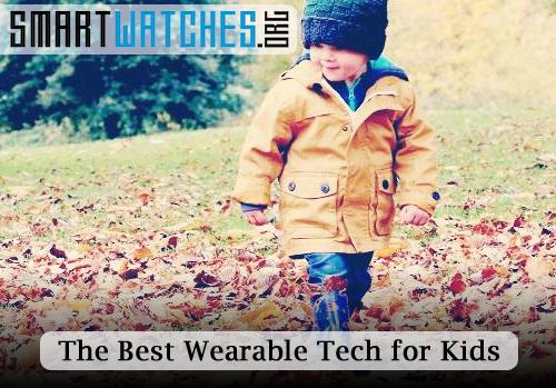 Wearable Tech for Kids