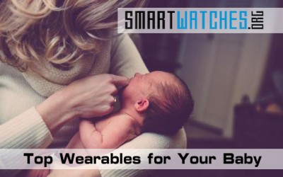 Top 10 Wearables for Your Baby That Offer Peace of Mind