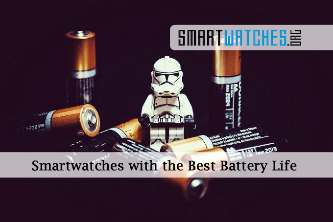 Smartwatches Best Battery Life featured