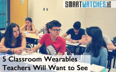 Teachers, Here are 5 Amazing Classroom Wearables You'll Want to See