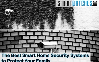 The Best Smart Home Security Systems to Protect Your Family