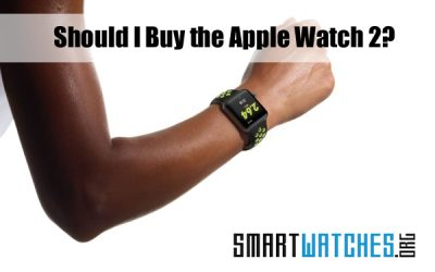 Should I Buy the Apple Watch 2?