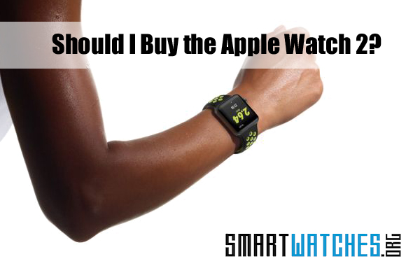 should-i-buy-the-apple-watch-2-featured