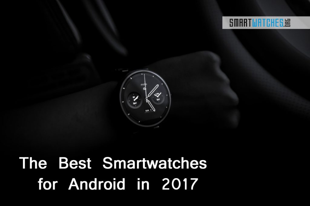 Best Smartwatches for Android 2017