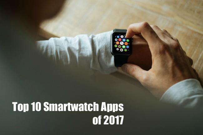 Top Smartwatch Apps 2017