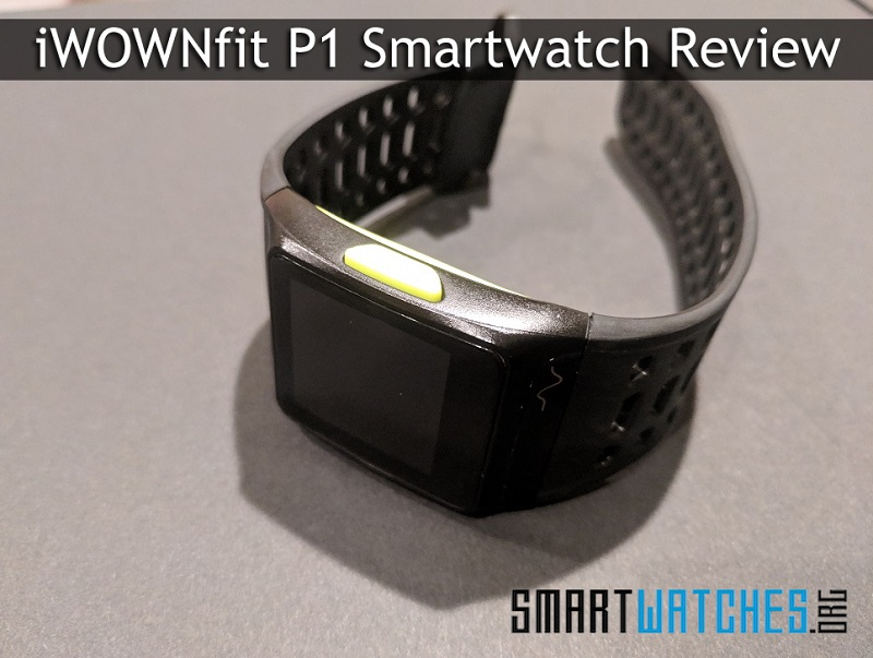 iWOWNfit P1 Smartwatch Review - Smartwatches org