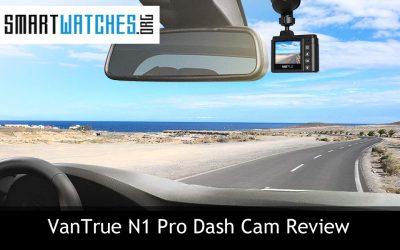 VanTrue OnDash N1 Pro Dash Cam Review