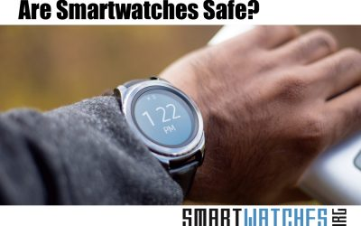 Are Smart Watches Safe? Privacy Concerns and Health Risks